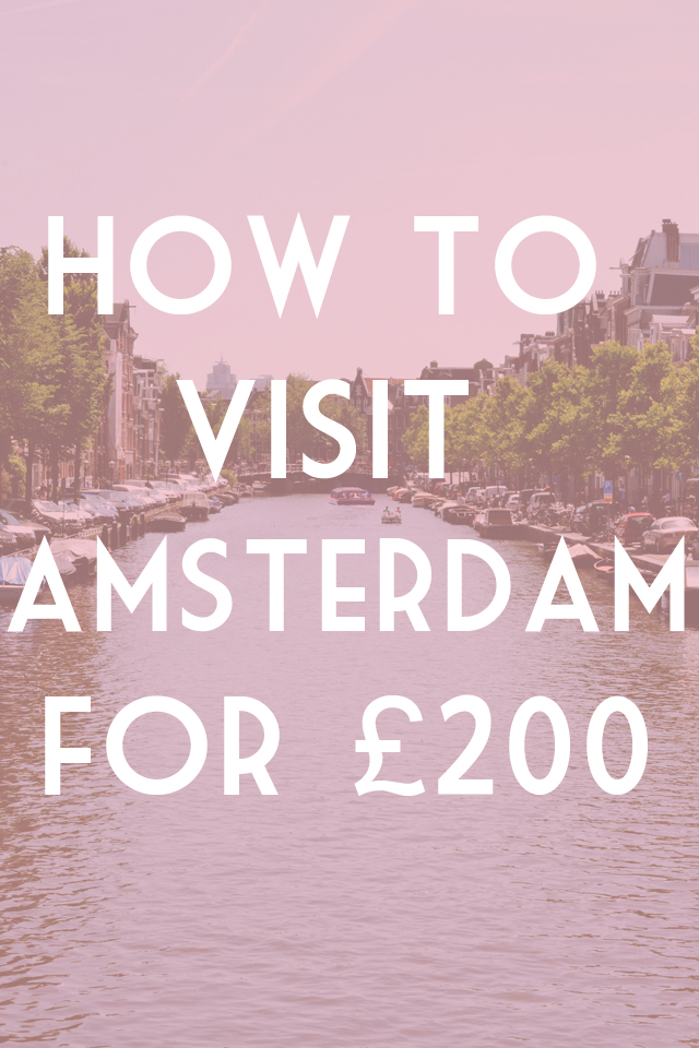 How to visit Amsterdam cheaply on a budget
