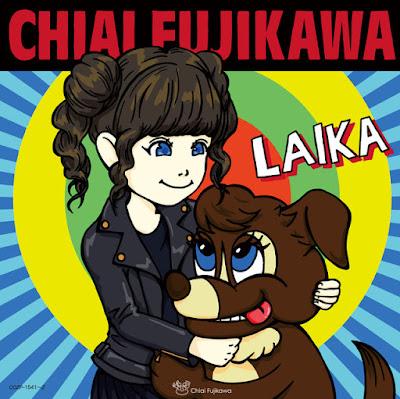 Chiai Fujikawa (藤川千愛) - Laika (ライカ, Leica) album detail tracklist CD DVD limited edition