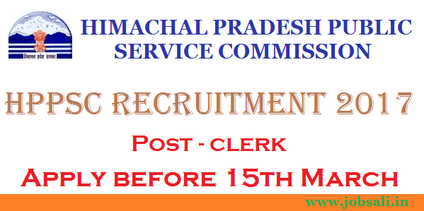 HPPSC Notification 2017, HPPSC Clerk Recruitment, Govt jobs in Himachal Pradesh