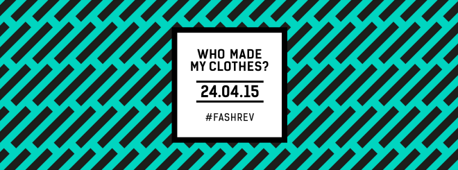 fashion revolution day 2015
