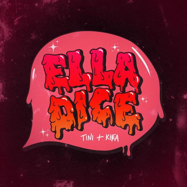TINI, KHEA - Ella dice