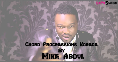 Chord Progression: Korede-Mike Abdul