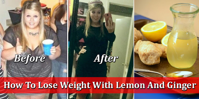 How To Lose Weight With Lemon And Ginger