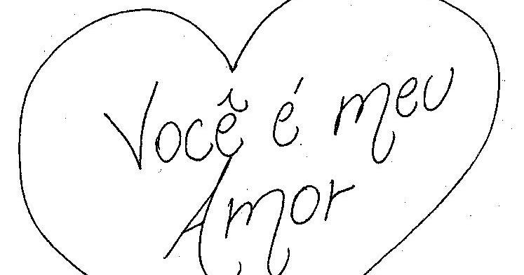 Desenho De Coracao Grande Para Imprimir: Desenho De Coração Escrito Dentro Você E Meu Amor