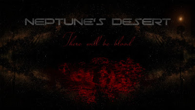 Neptune's Desert - Cannibal, album: There will be blood