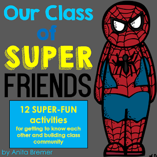 Our Class of Super Friends: a back to school pack that builds classroom community and helps students get to know each other.