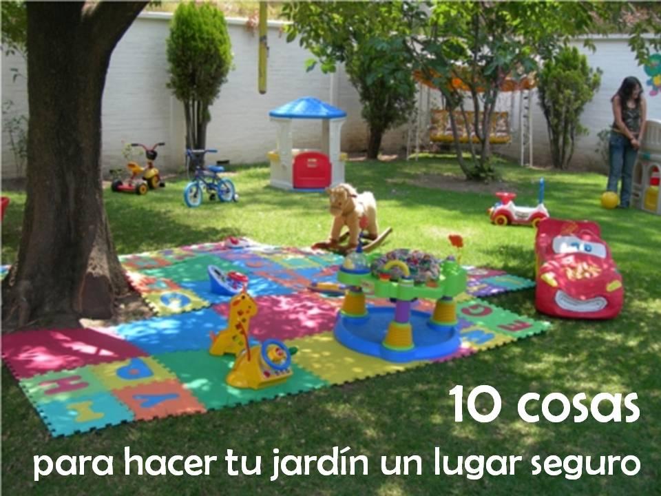 Mundo fili 10 cosas para hacer de tu jard n un lugar seguro - Cosas para el jardin ...