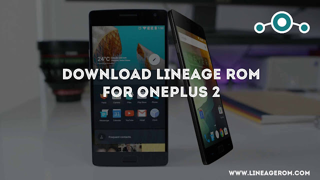 Lineage OS ROM Nougat 7.1.1 OnePlus 2