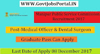 Manipur Public Service Commission Recruitment 2017–311 Medical Officer & Dental Surgeon