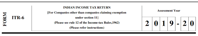 ITR-6 Form for AY 2019-20 (FY 2018-19)