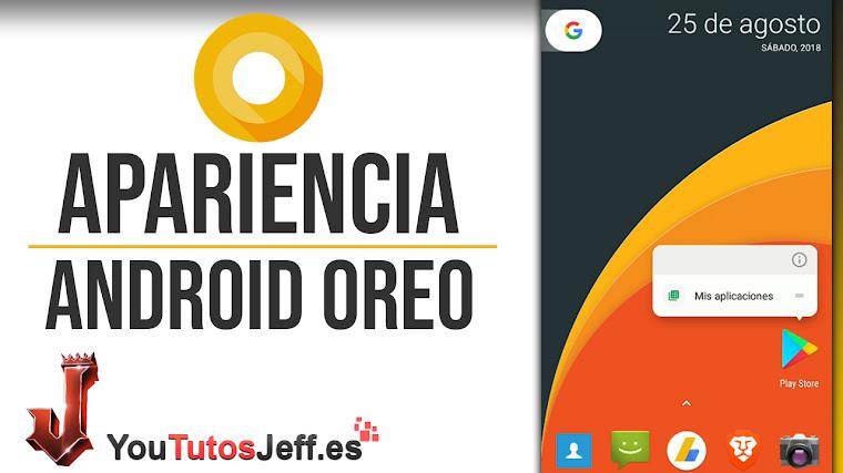 Como Tener la Apariencia de Android Oreo - Personalización Android Oreo