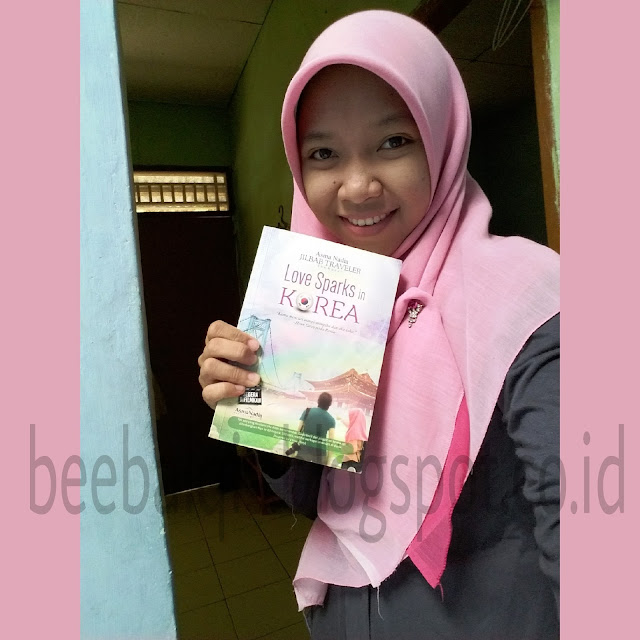 Novel Jilbab Traveler Asma Nadia. Love Sparks in Korea