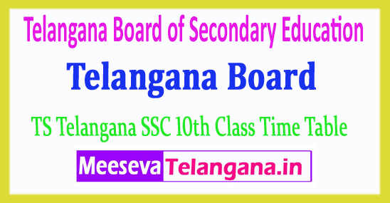 Telangana Board of Secondary Education 10th Class TS SSC Time Table 2019 Download