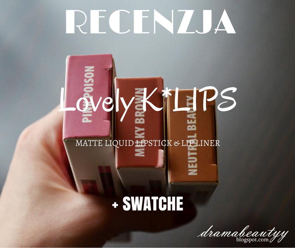 RECENZJA: Lovely - K*Lips Matte Liquid Lipstick & Lip Liner + SWATCHE
