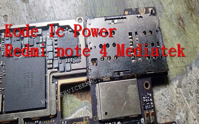 Kode dan Letak Pemasangan ic Power Redmi Note 4x Mediatek