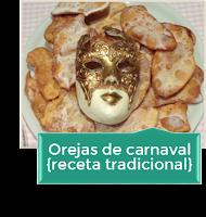 OREJAS DE CARNAVAL {RECETA TRADICIONAL}