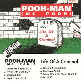 Pooh-Man - Life Of A Criminal (1992)