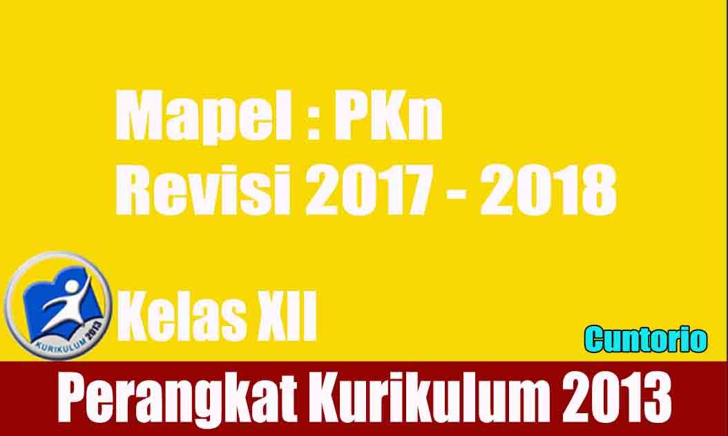Perangkat RPP K13 PKn kelas XII semester 1 dan 2