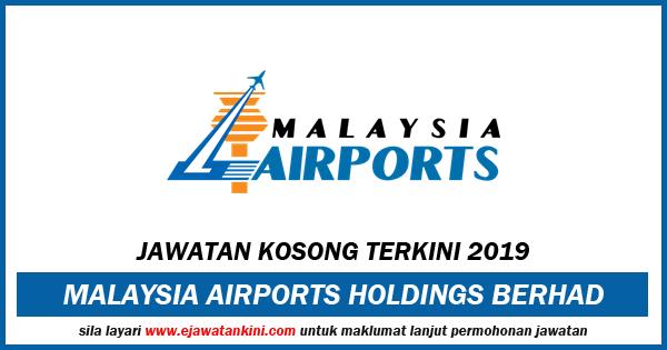 jawatan kosong malaysia airports 2019