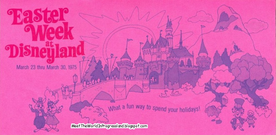Meet The World Easter Vacation 1975 - A Vintage Disneyland Trip Report