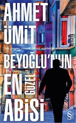Beyoğlu'nun En Güzel Abisi, Ahmet Ümit