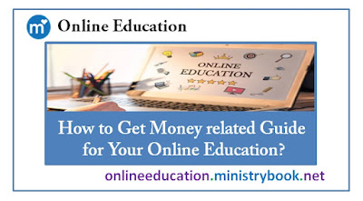 How to Get Money related Guide for Your Online Education?