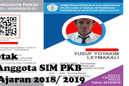 Cara Cetak Kartu Anggota SIM PKB Tahun Ajaran 2018/ 2019