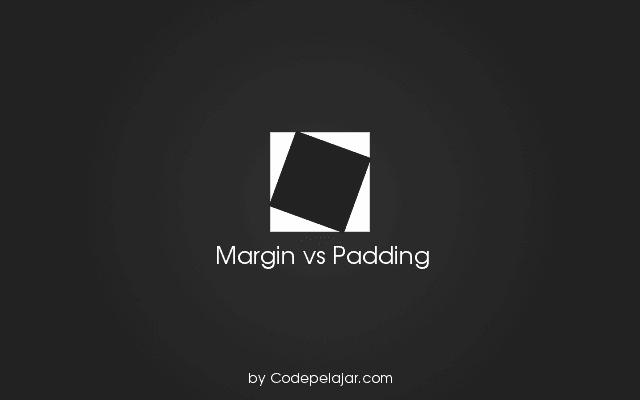 Margin vs Padding, Mana yang lebih baik?