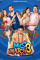 (18+) Mismatch Season 3 Dual Audio Hindi-Bengali 720p HDRip