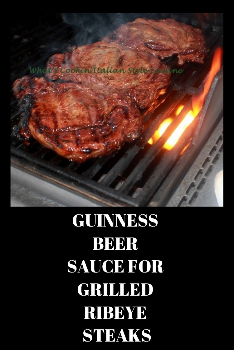 Guinness Beer Sauce For Grilled Ribeye Steaks