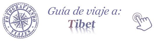 Guía de viaje a Tibet