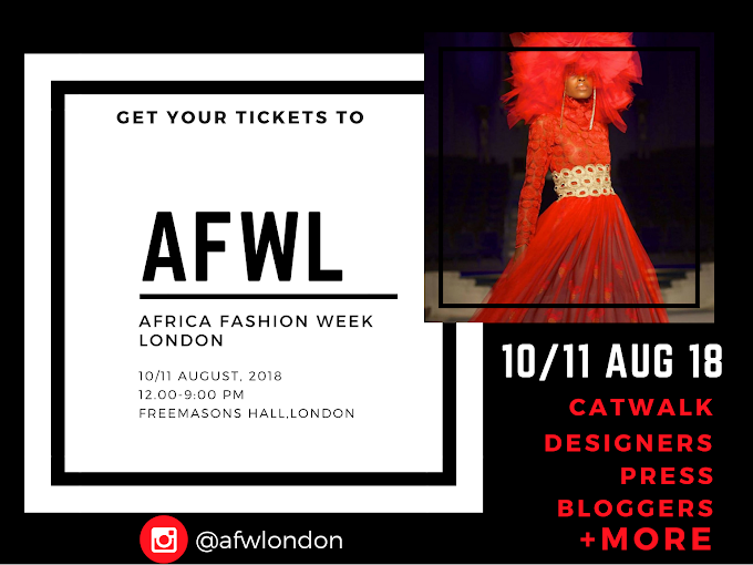 Get Your Tickets To Africa Fashion Week London 2018.