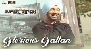 Glorious Gallan Song Lyrics