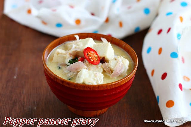 Pepper Paneer gravy