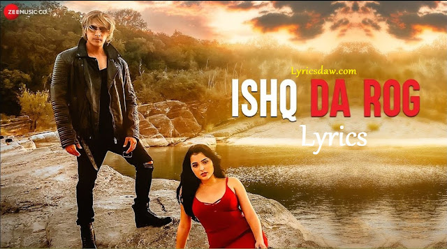 Ishq Da Rog Lyrics In Hindi Salman Mithani