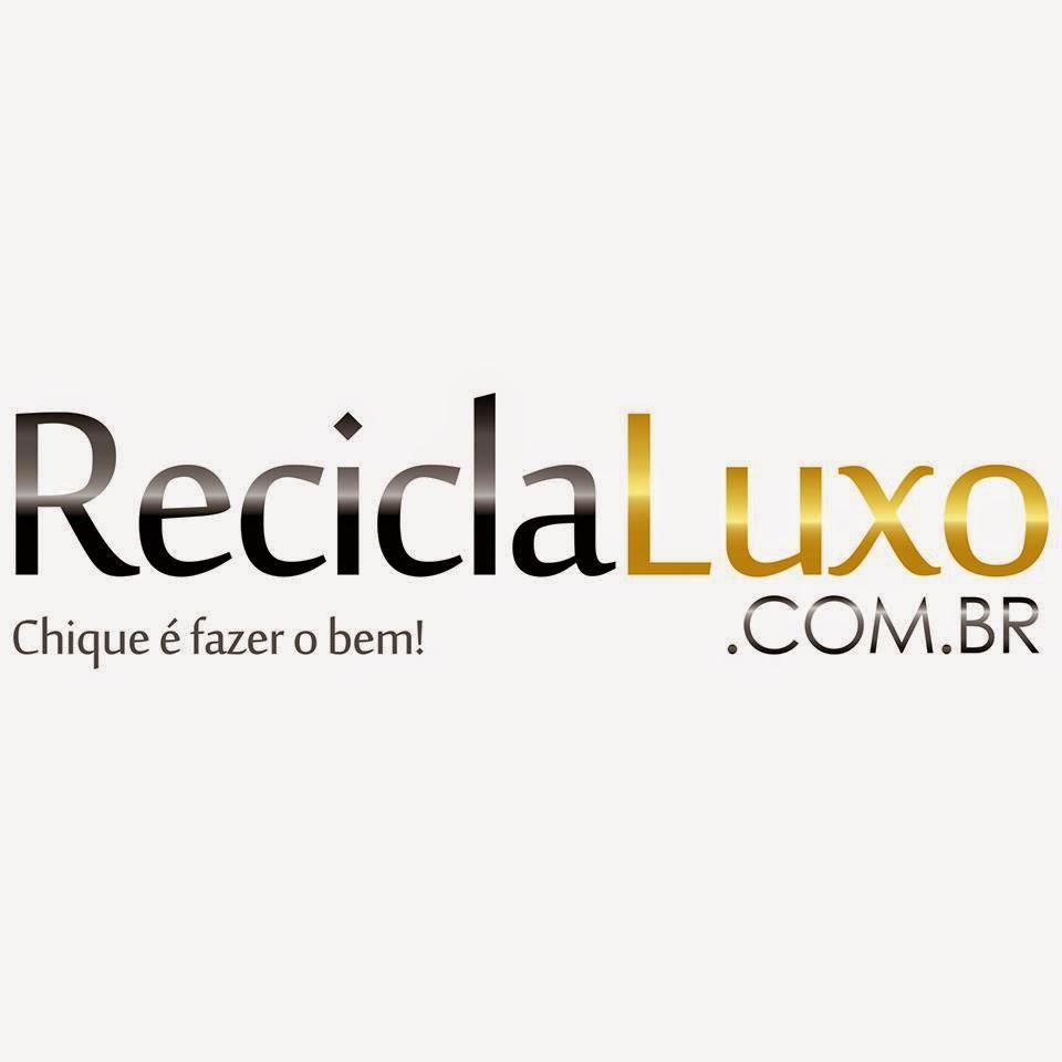 2c936404cea Reciclaluxo.com.br é um novo conceito de comércio eletrônico de itens de  luxo seminovos