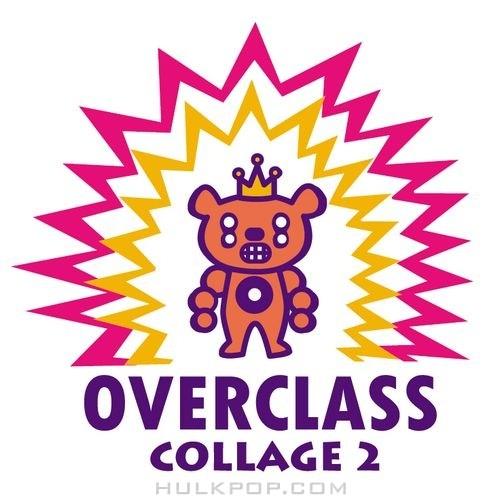 Overclass – Collage 2