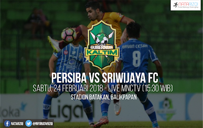 Live Streaming Persiba vs Sriwijaya FC