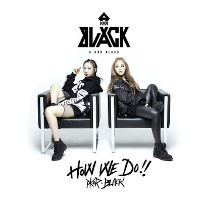 [Single] A.KOR BLACK – HOW WE DO