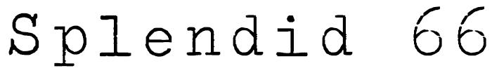 Splendid 66 Font