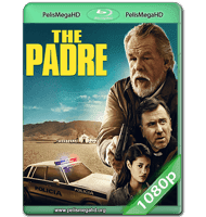 THE PADRE (2018) WEB-DL 1080P HD MKV ESPAÑOL LATINO