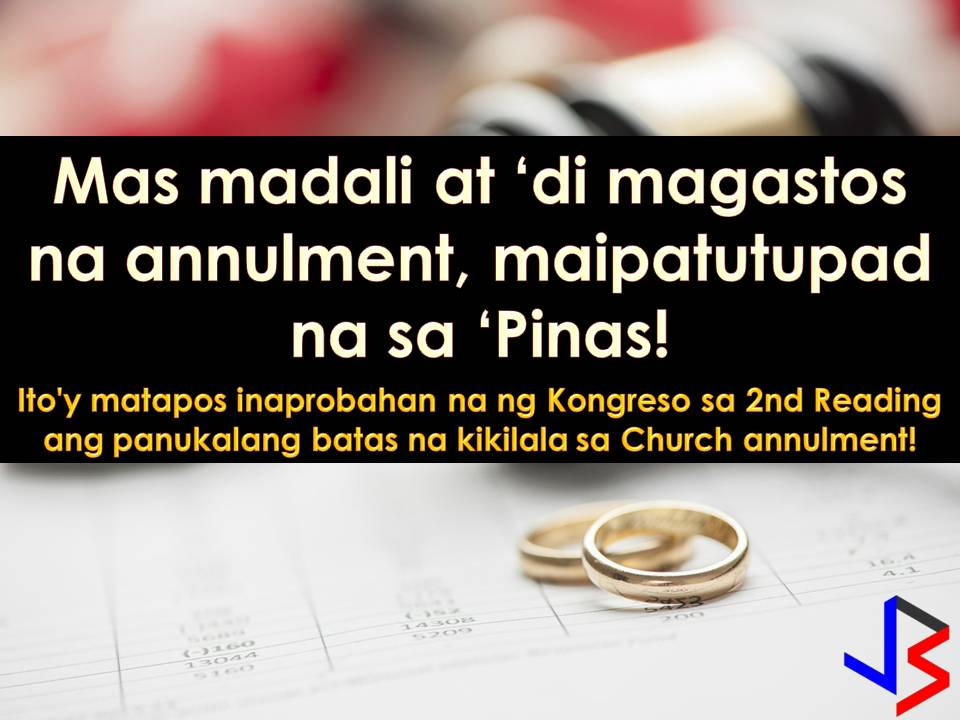 "Staying or trapped in a cold and loveless marriage? Are you of many Filipinos who are eager to have easy and cheap annulment process so that you can start a new life? Well, this is a good news for you!   Last Tuesday night, January 23 the House of Representatives approved on second reading the House Bill 6779 or ""An Act Recognizing the Civil Effects of Church Annulment Decrees.""  The bill will abolish the long and costly judicial process of marriage annulment here in the Philippines.    Read: 10 Common Question About Annulment or Nullity of Marriage"