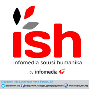 Lowongan Kerja PT Infomedia Solusi Humanika Banyak Posisi 2017