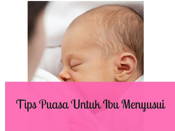 Tips Puasa Untuk  Ibu Menyusui