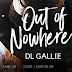 Blog Tour - Excerpt & Giveaway - Out Of Nowhere by DL Gallie