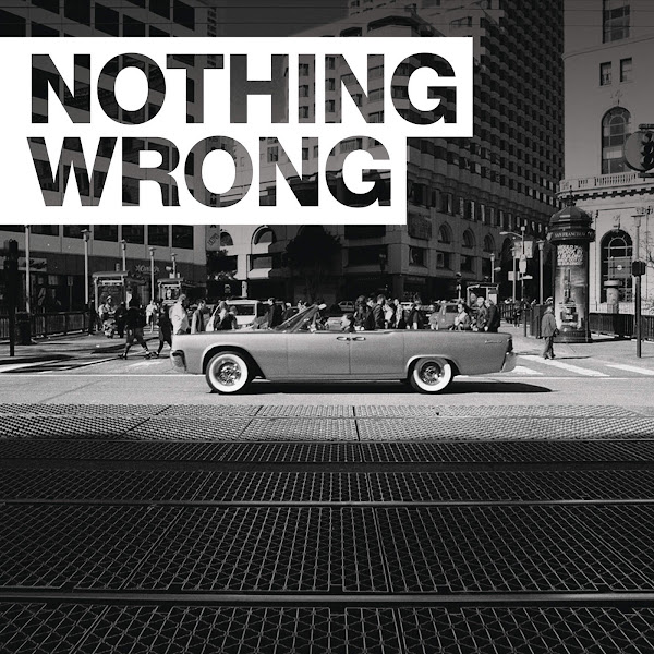 G-Eazy - Nothing Wrong - Single Cover