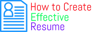 How to create an Effective Resume | Tutorial Diary