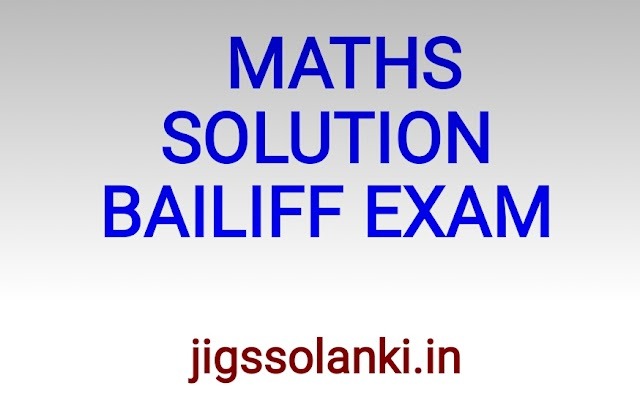 MATHS QUESTION ANSWER WITH SOLUTION OF BAILIFF EXAM 2017