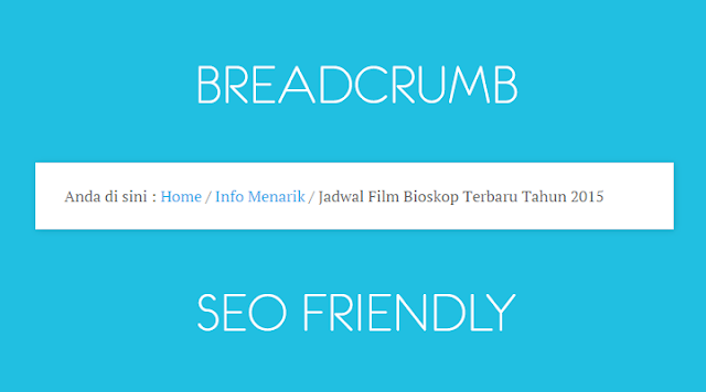 Cara Memasang Breadcrumb SEO Friendly