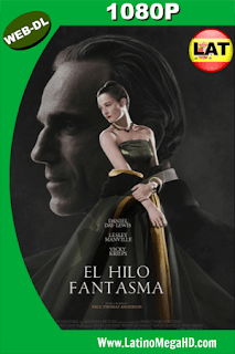 El Hilo Fantasma (2017) Latino HD WEB-DL 1080p - 2017
